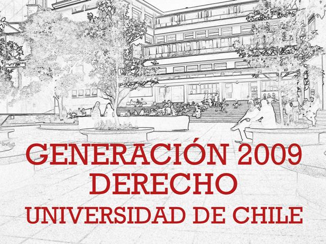 GENERACIÓN 2009 Derecho Universidad de Chile