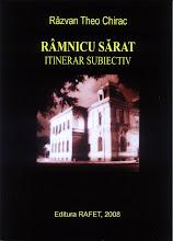 A doua carte: Râmnicu Sărat - itinerar subiectiv (2008)