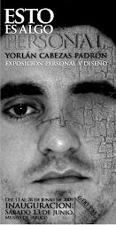Expo Personal de:  YORLÁN CABEZAS PADRÓN