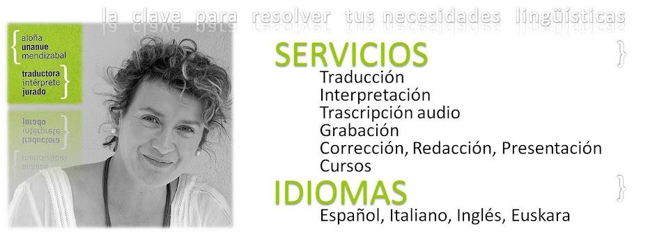 Aloña Unanue: Traductor-Intérprete Jurado