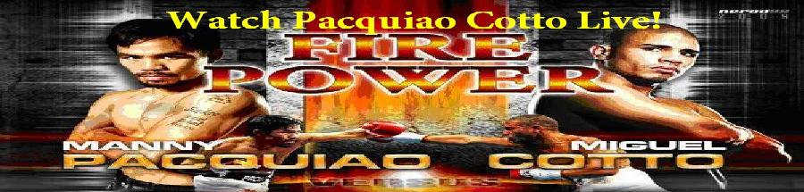 Pacquiao vs Cotto Free Live Stream