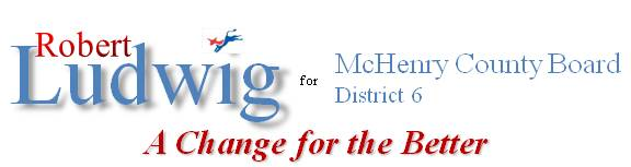 Robert Ludwig for McHenry County Board
