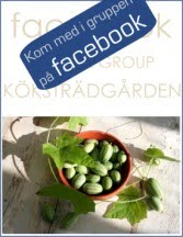 JOIN THE GROUP Köksträdgården ON facebook