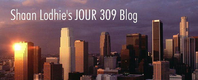 Shaan Lodhie's JOUR 309 Blog