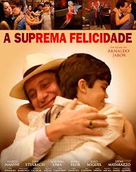 Baixar Filme A Suprema Felicidade (Nacional)