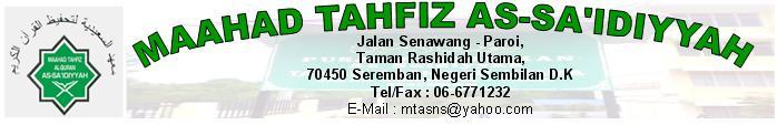 MTAS .:: Maahad Tahfiz As-Sa'idyyah, Seremban ::.