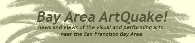 Bay Area Art Quake