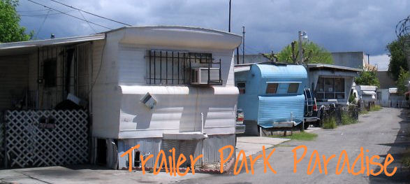 Trailer Park Paradise