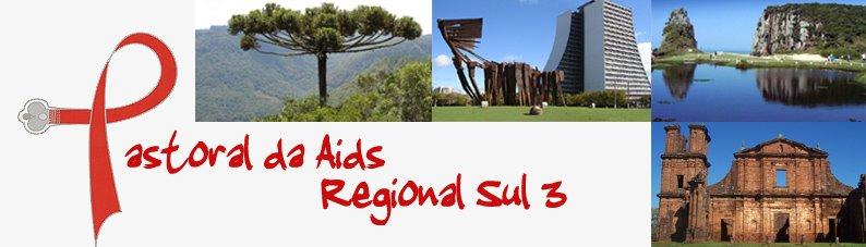 Pastoral da Aids Regional Sul 3