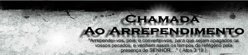 CHAMADA AO ARREPENDIMENTO