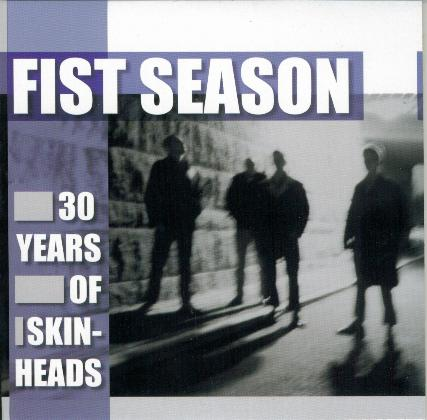 Fist Season - 30 Years of Skinhead · Descarga. Publicado por Emer en 14:10