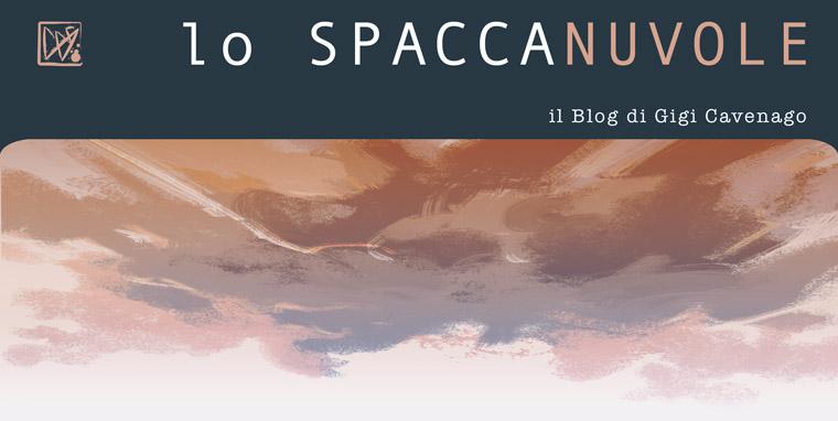 LO SPACCANUVOLE