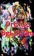 """""""PREMIO DELIRIUM"""""""