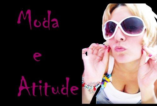 Moda e Atitude!