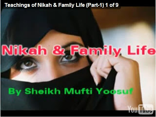 Teachings of Nikah & Family Life Part 3 of 5