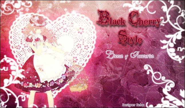 ~Black Cherry Style~