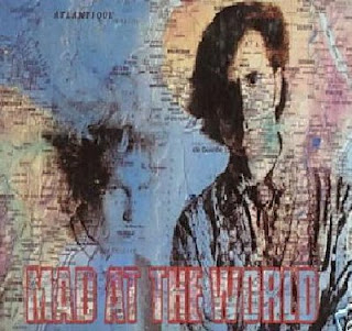 Mad At The World - Mad At The World 1987