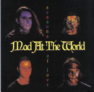 Mad At The World - Seasons of Love 1990