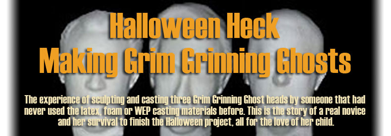 Halloween Heck - Making Grim Grinning Ghosts