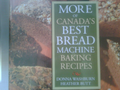 More of Canada's Best Bread Machine Baking Recipes