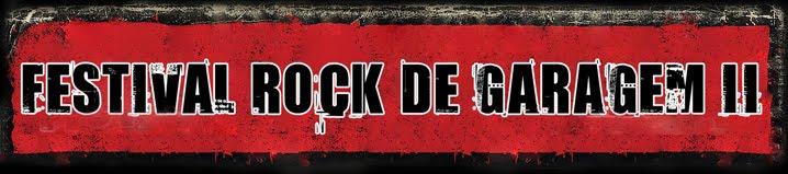 FESTIVAL ROCK DE GARAGEM