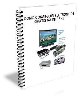 GRATIS2 Como Conseguir Eletronicos Grátis na Internet