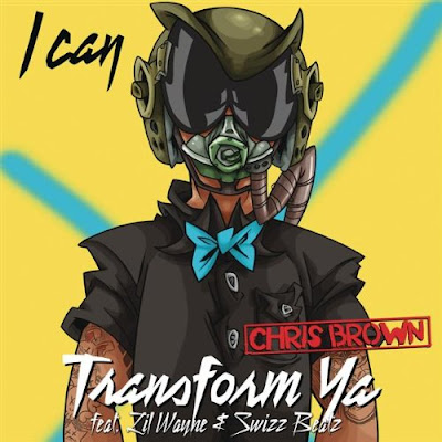Chris Brown  Wayne on Free Download Mp3 I Can Transform Ya   Chris Brown Feat Lil Wayne And