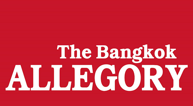 The Bangkok Allegory