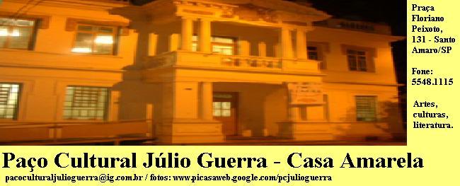 Paço Cultural Júlio Guerra - Casa Amarela
