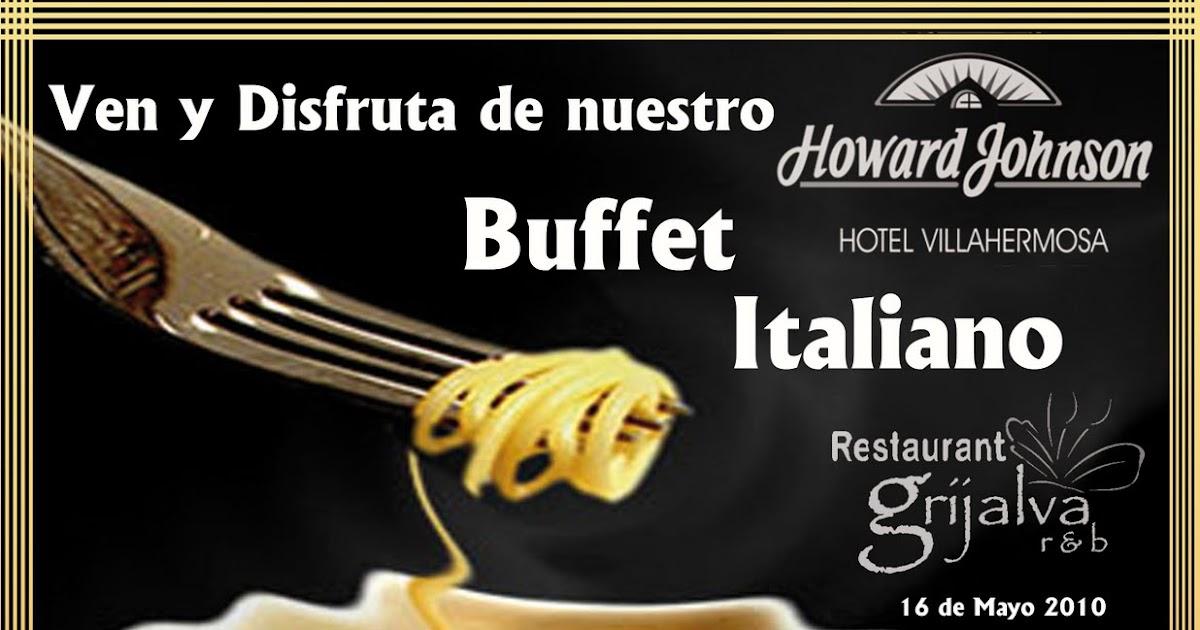 RESTAURANT GRIJALVA: Buffet Italiano Mayo 2010