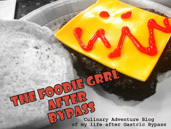 The Foodie Grrl After Bypass
