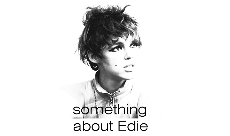 something   about   Edie