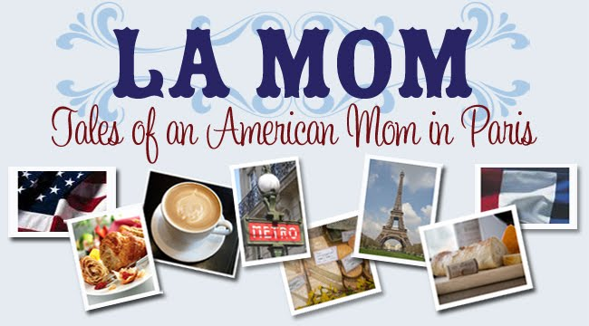La Mom - an American mom in Paris