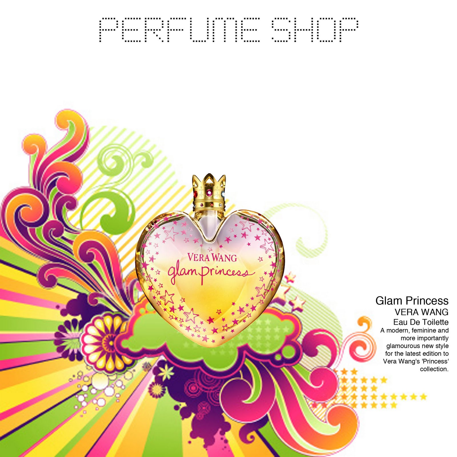 Perfume Shop - Vera Wang Glam Princess
