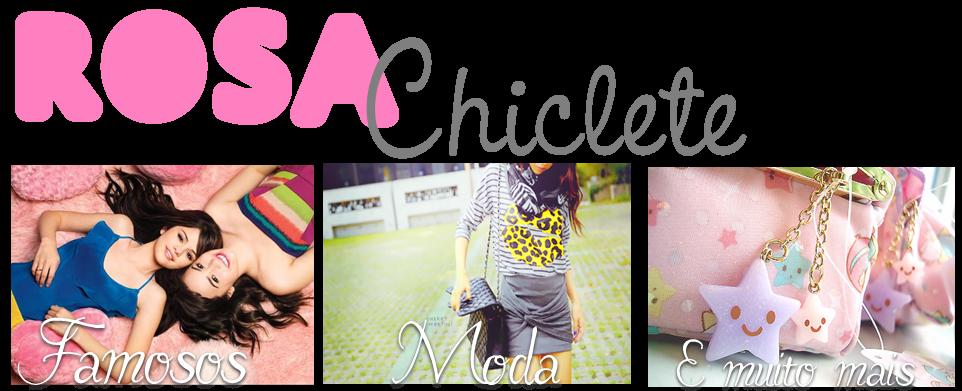 Rosa Chiclete!