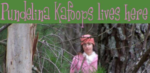Pundelina Kafoops lives here
