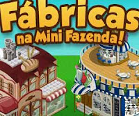 Fábricas da Mini Fazenda