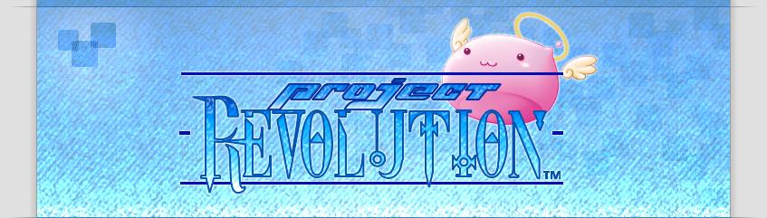 Project Revolution - Ragnarok Online