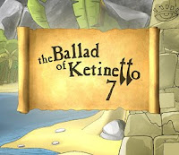The Ballad of Ketinetto Part 7 walkthrough