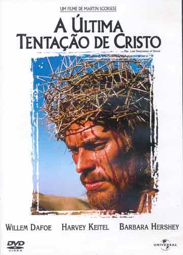 A Ultima Tentacao de Cristo