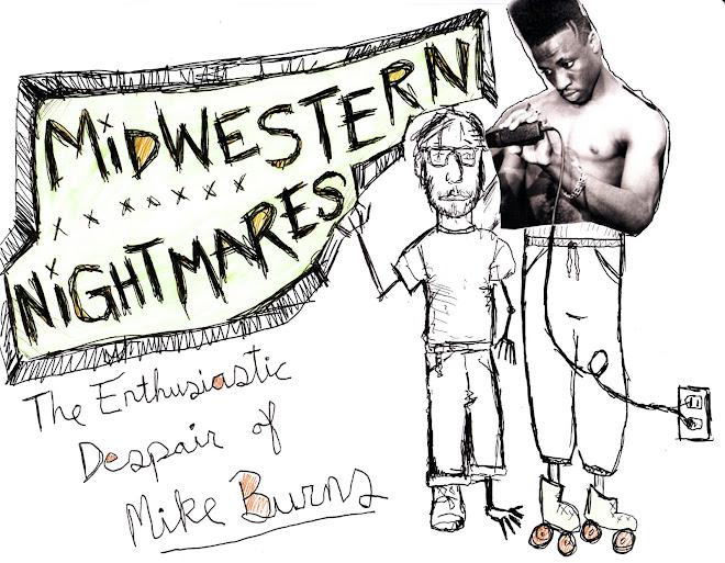 Midwestern Nightmares