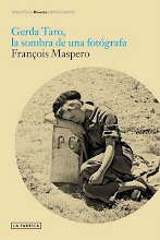 Gerda Taro, la sombra de una fotgrafa. Franois Maspero. La Fbrica Editorial