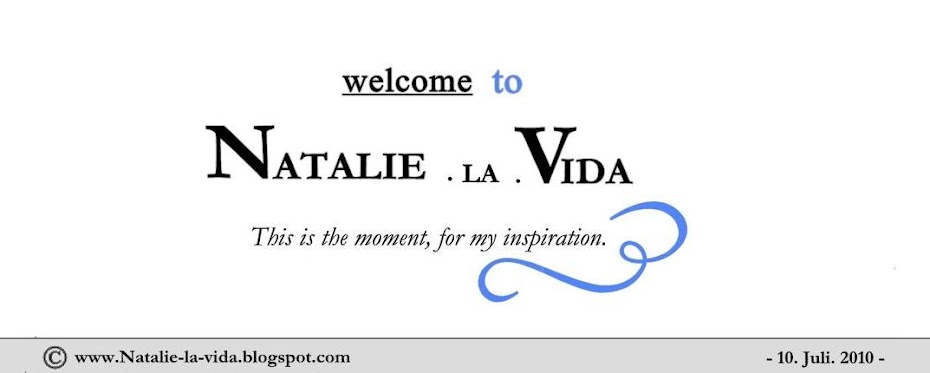 • Natalie.la.vida ♥ •