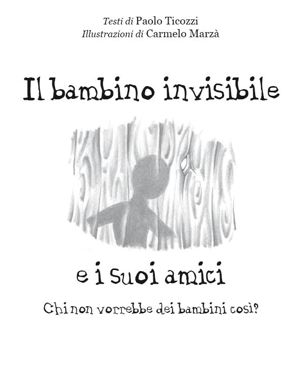 il bambino invisibile e i suoi amici