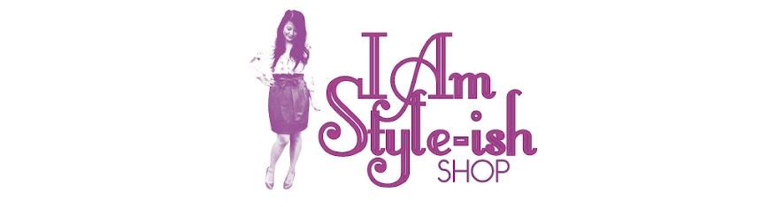Shop I am Style-ish