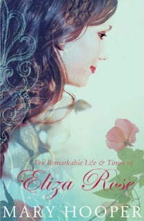 Book Cover of The Remarkable Life and Times of Eliza Rose by Mary Hooper
