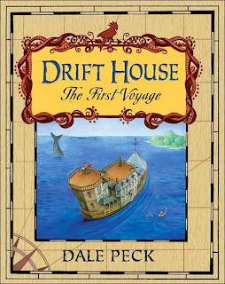 Book Cover of Drift House - The First Voyage by Dale Peck
