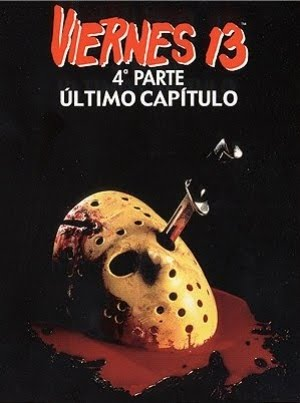 viernes 13 - Viernes 13 Parte 4 Capitulo final/ Friday the 13 th: Part 4 The final chapter - Joseph Zito (1984) Cartel_viernes_13_parte_iv_ultimo_capitulo_0