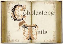 The Cobblestone Tails