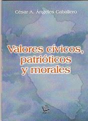 VALORES CIVICO, PATRIOTICOS Y MORALES